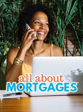 All About Mortgages